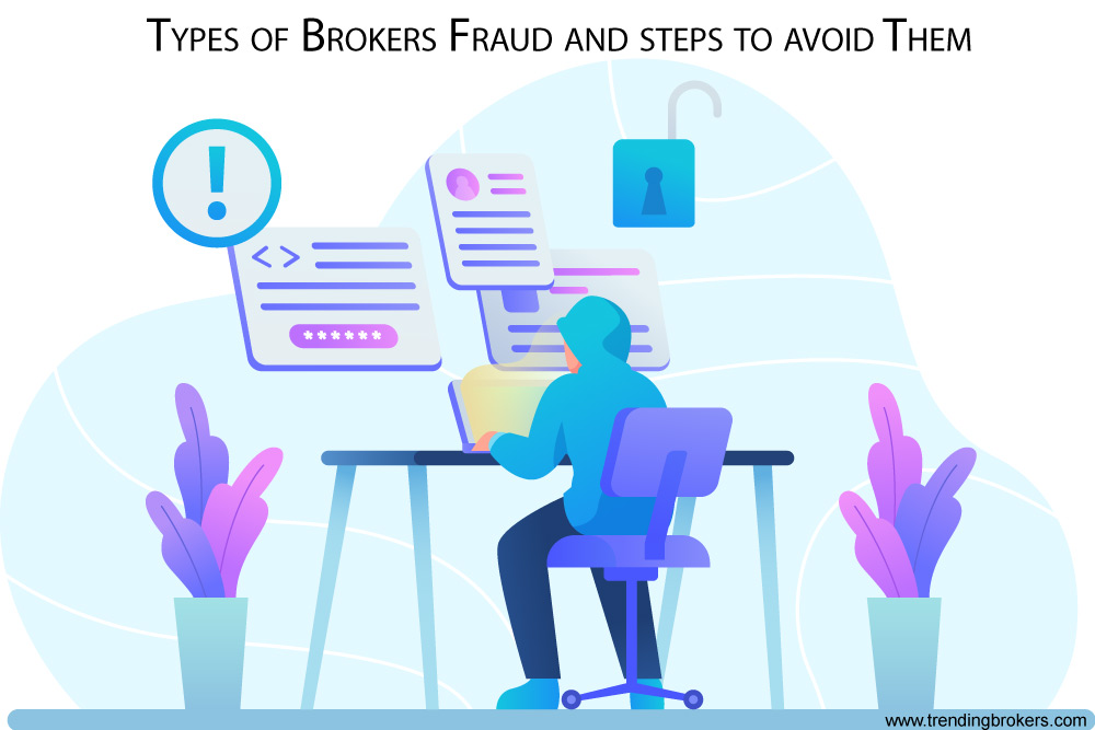 Types of Brokers Fraud and How to Avoid Them