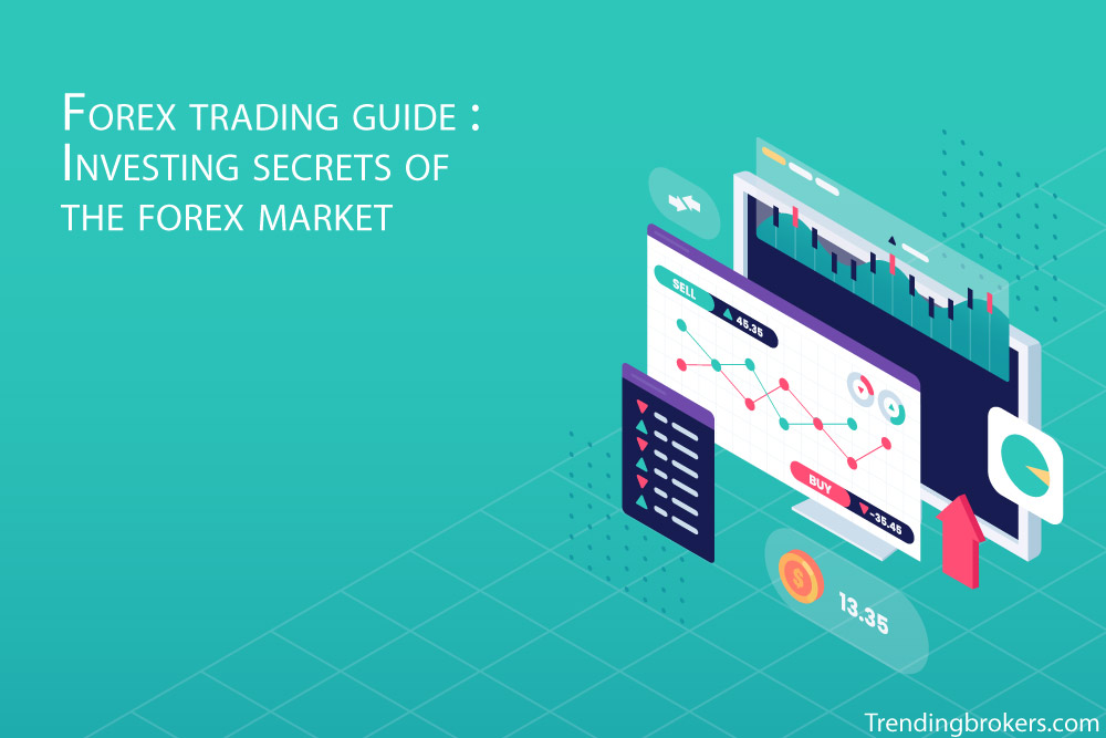 Forex-trading-guide-Investing-secrets-of-the-forex-market