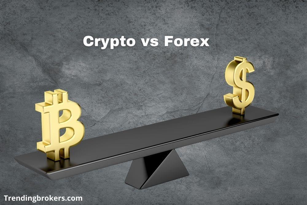 Crypto vs Forex