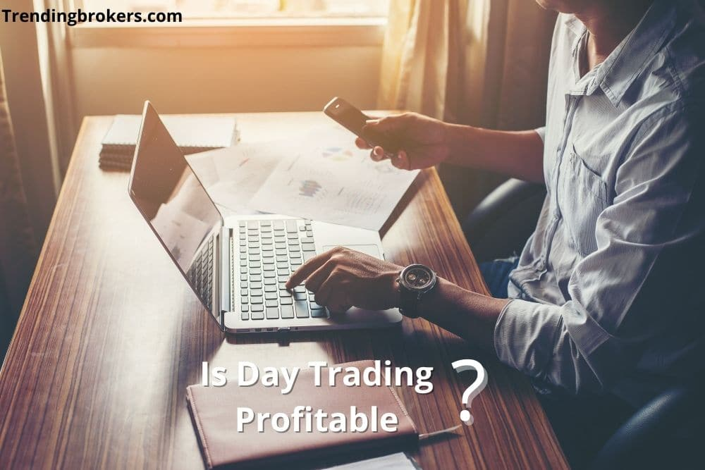 Is Day Trading Profitable