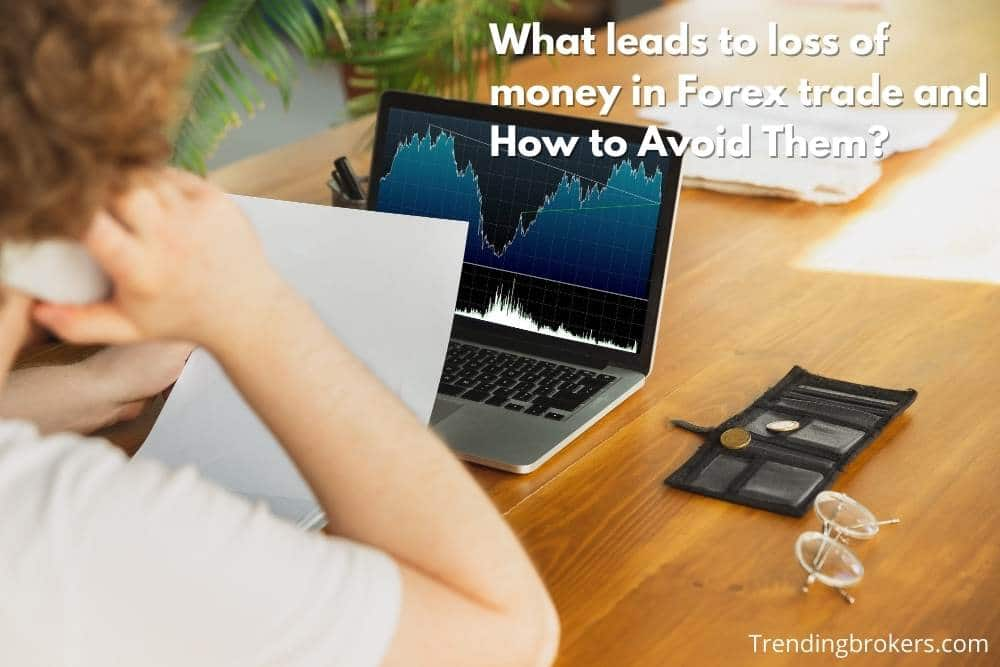 loss of money in Forex trade