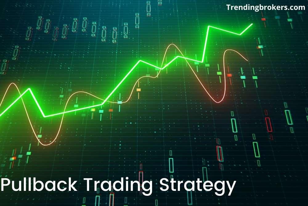 Pullback Trading Strategy